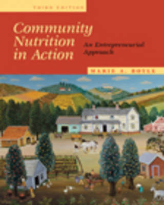 Community Nutrition in Action: An Entrepreneurial Approach (Hardback)