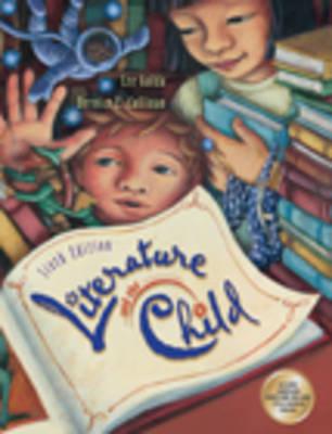 Literature and the Child 6e (Book)