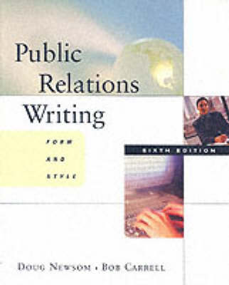 Public Relations Writing: Form and Style (Paperback)