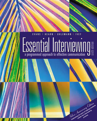 Essential Interviewing: A Programmed Approach to Effective Communication - Counseling S. (Paperback)