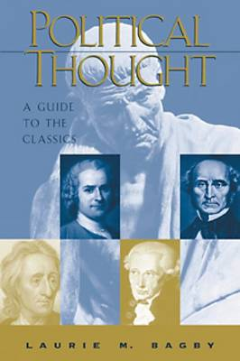 Political Thought: A Guide to the Classics (Paperback)