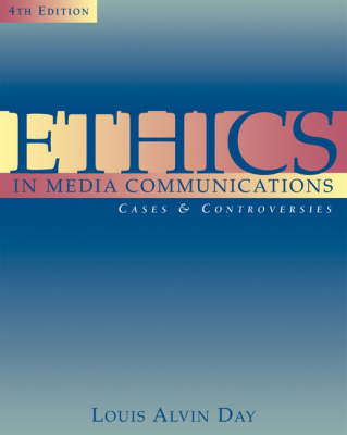Ethics in Media Communications: Cases and Controversies (Paperback)