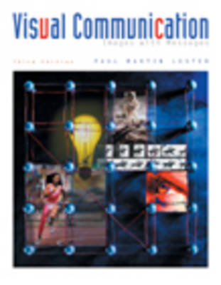 Visual Communication: Images with Messages (Paperback)