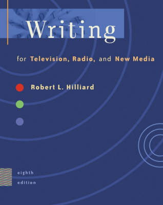 Writing for Televison, Radio, and New Media, with Infotrac (Paperback)