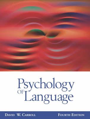 Psychology of Language 4e (Hardback)