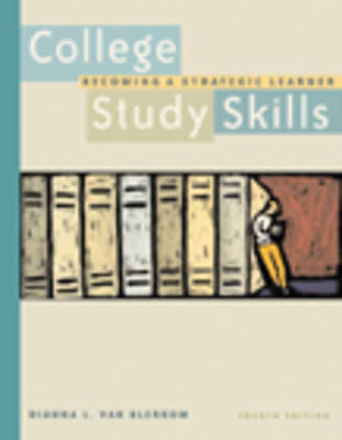 College Study Skills: Becoming a Strategic Learner (Paperback)