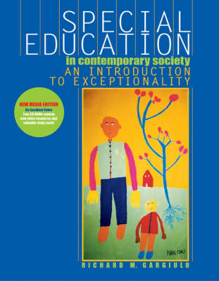 Special Education in a Contemporary Society: An Introduction to Exceptionality