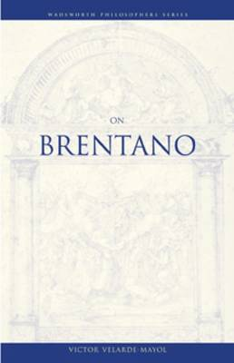On Brentano - Wadsworth Philosophers Series (Paperback)