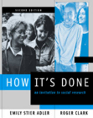 How it's Done: An Invitation to Social Research (Paperback)
