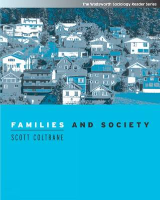 Families and Society: Classic and Contemporary Readings (Paperback)