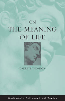 On the Meaning of Life - Philosophy S. (Paperback)