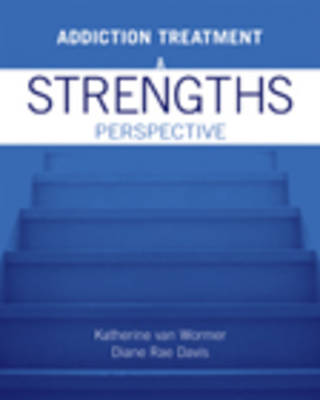 Addiction Treatment: A Strengths Perspective (Paperback)
