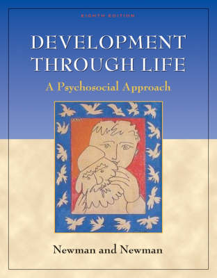 Development Through Life: A Psychosocial Approach (Hardback)