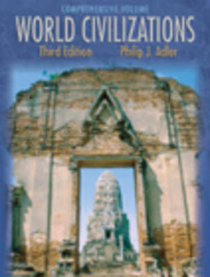 World Civilizations: Comprehensive (Chapters 1-58) (Hardback)