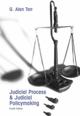 Judicial Process and Judicial Policymaking (Paperback)