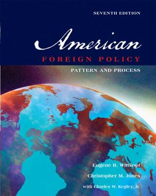American Foreign Policy: Pattern and Process (Paperback)