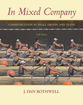 In Mixed Company: Small Group Communication (Paperback)