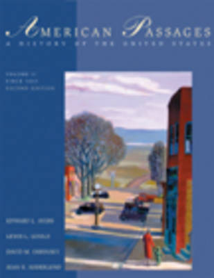 American Passages: American Passages Since 1863 v. 2 (Paperback)