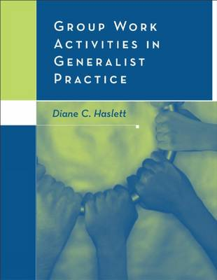 Group Work Activities in Generalist Practice (Paperback)