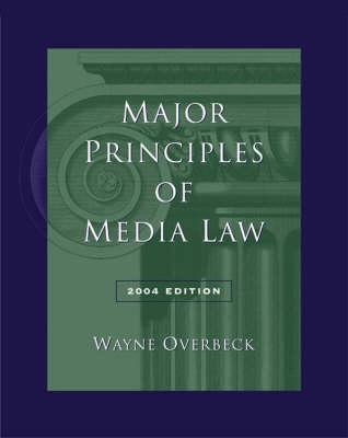 Major Principles of Media Law, 2004 (Paperback)