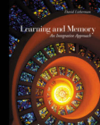 Learning and Memory: An Integrative Approach (Hardback)