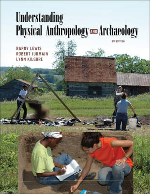 Understanding Physical Anthropology and Archaeology (Paperback)