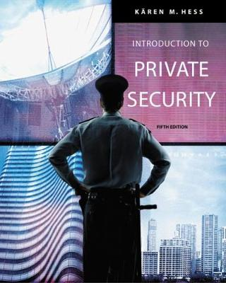 Introduction to Private Security (Hardback)