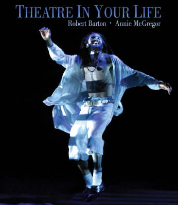 Theatre in Your Life (Paperback)