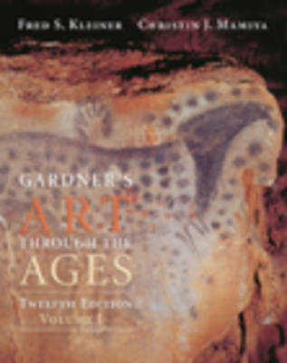 Art Through the Ages: Chapters 1-18 v.1 (Paperback)