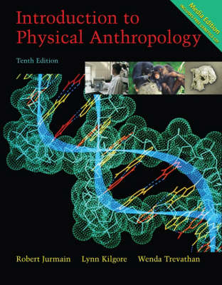 Introduction to Physical Anthropology: With Basic Genetics for Anthropology CD-ROM and InfoTrac