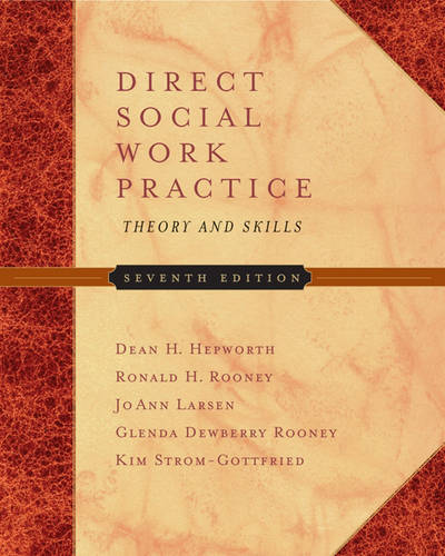 Direct Social Work Practice: Theory and Skills (Hardback)