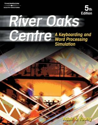 River Oaks Centre: A Keyboarding and Word Processing Simulation (Paperback)