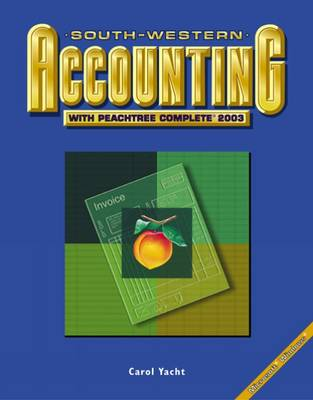 """South-Western Accounting with """"Peachtree"""" Complete 2003 (Paperback)"""
