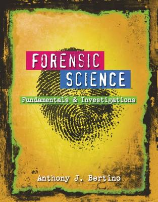 Forensic Science: Fundamentals and Investigations (Hardback)