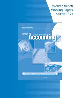 Teacher's Edition Working Papers, Chapters 17-24 for Gilbertson/Lehman's Century 21 Accounting: Multicolumn Journal, 9th (Paperback)