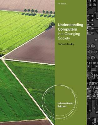 Understanding Computers in a Changing Society, International Edition (Paperback)