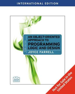 An Object-Oriented Approach to Programming Logic and Design, International Edition