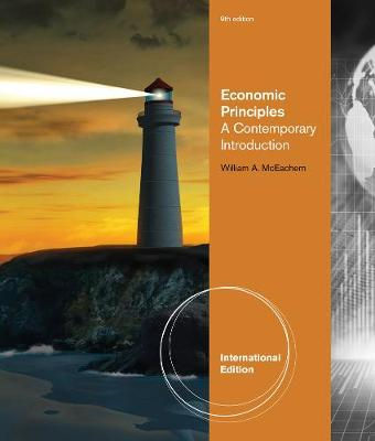 Economic Principles: A Contemporary Introduction, International Edition (Paperback)