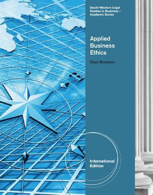 Applied Business Ethics: A Skills-Based Approach, International Edition (Paperback)
