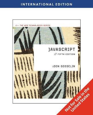 JavaScript: The Web Technologies Series, International Edition (Paperback)
