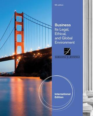Business: Its Legal, Ethical, and Global Environment, International Edition (Paperback)