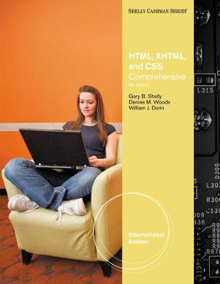 HTML, XHTML, and CSS: Comprehensive, International Edition (Paperback)