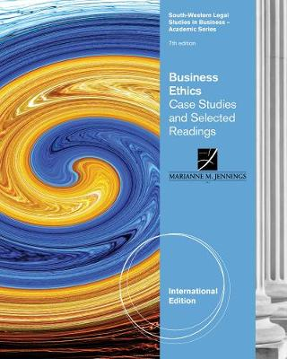 Business Ethics: Case Studies and Selected Readings, International Edition (Paperback)