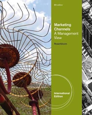 Marketing Channels: A Management View, International Edition (Paperback)