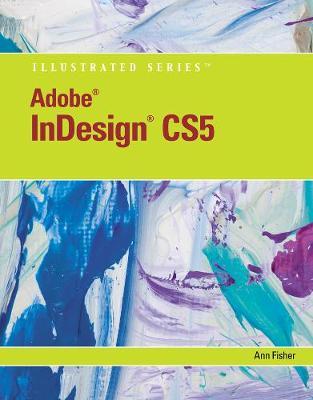 Adobe InDesign CS5 Illustrated