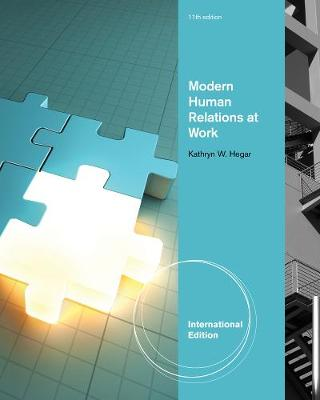 Modern Human Relations at Work, International Edition (Paperback)
