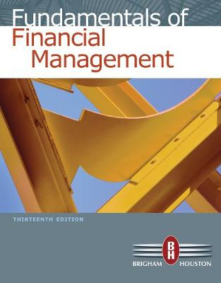Fundamentals of Financial Management (with Thomson ONE - Business School Edition) (Hardback)