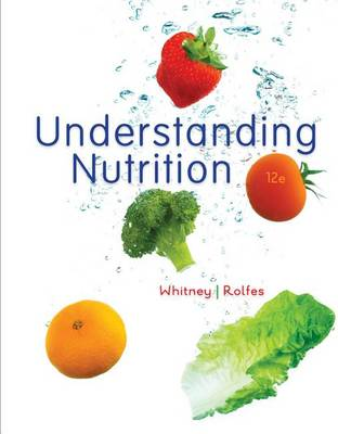 Understanding Nutrition - Cengage Advantage Books