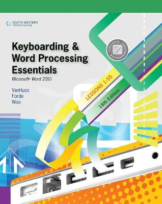 Keyboarding and Word Processing Essentials, Lessons 1-55: Microsoft (R) Word 2010 (Paperback)