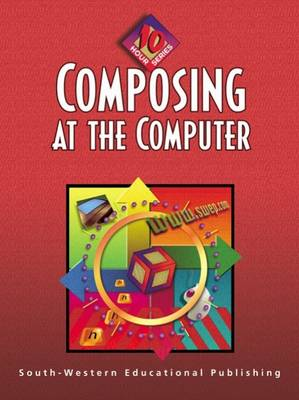 Composing at the Computer - 10 Hour Series (Paperback)